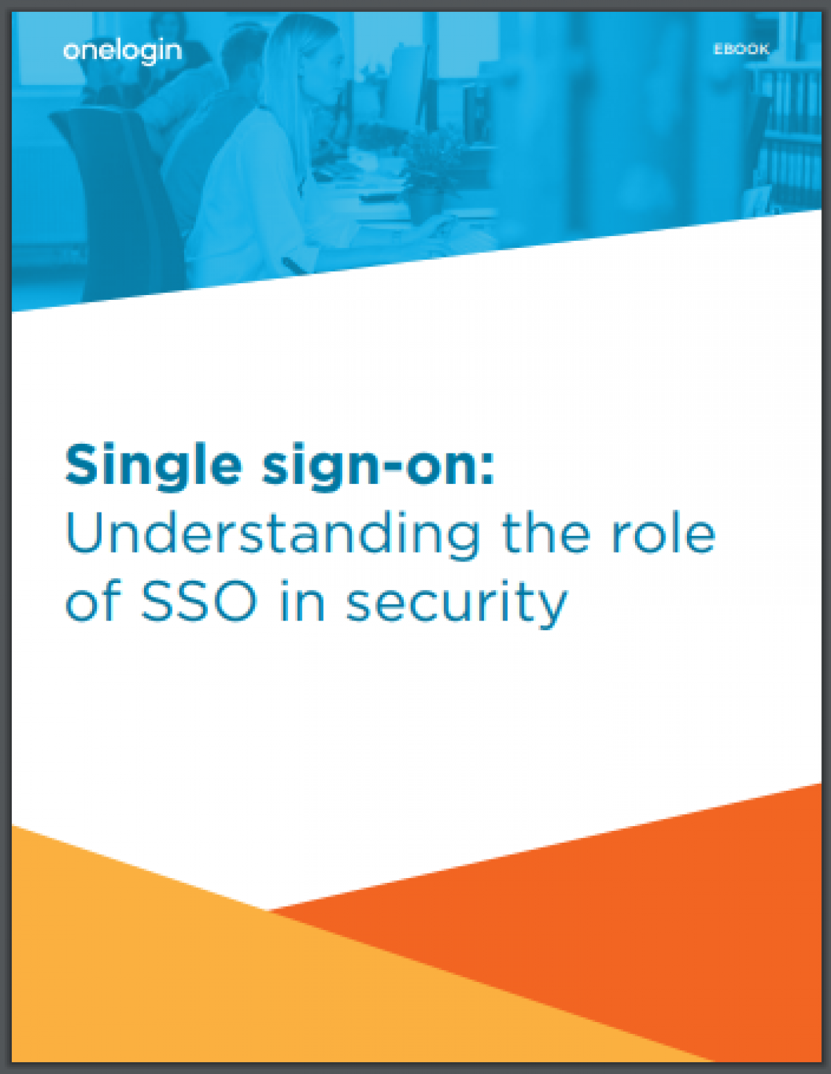 Understanding the role of single sign-on in security
