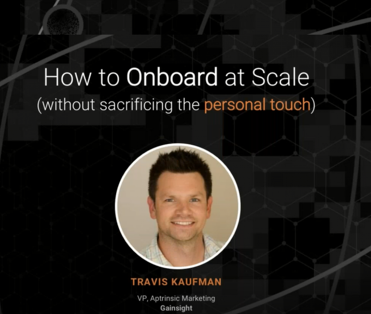How to Onboard at Scale Without Sacrificing Personal Touch