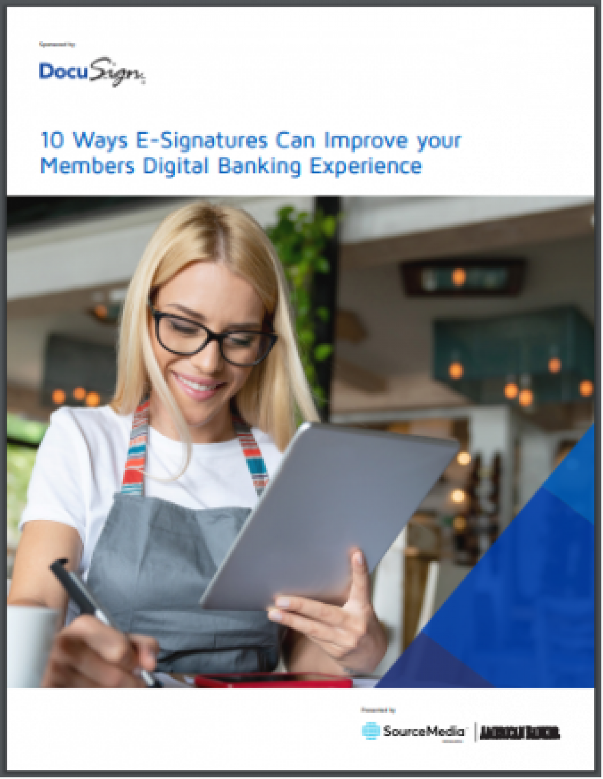 10 Ways eSignatures Can Improve Your Members' Digital Banking Experience