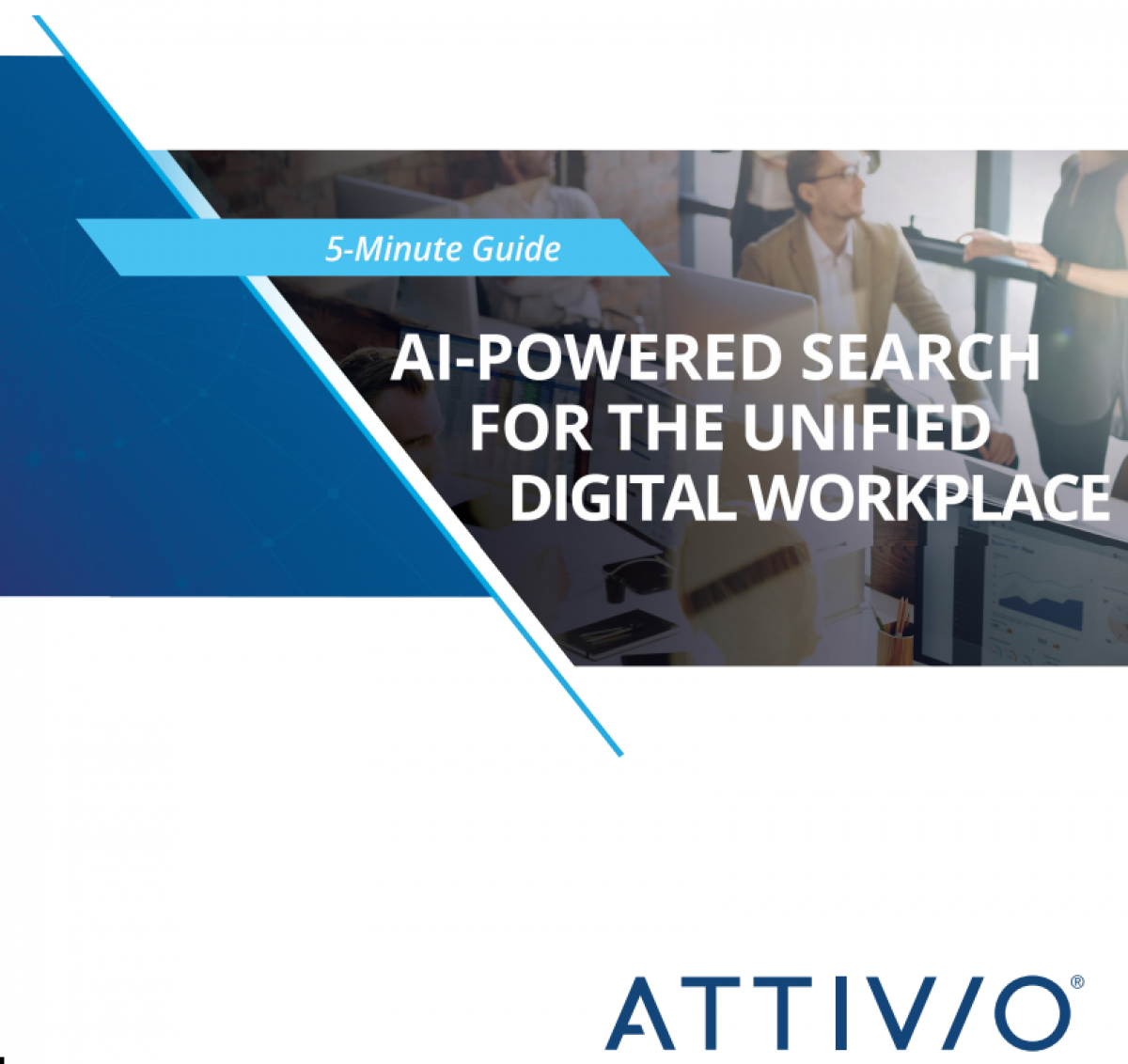 5-Minute Guide to AI-Powered Search for the unified Digital Workplace