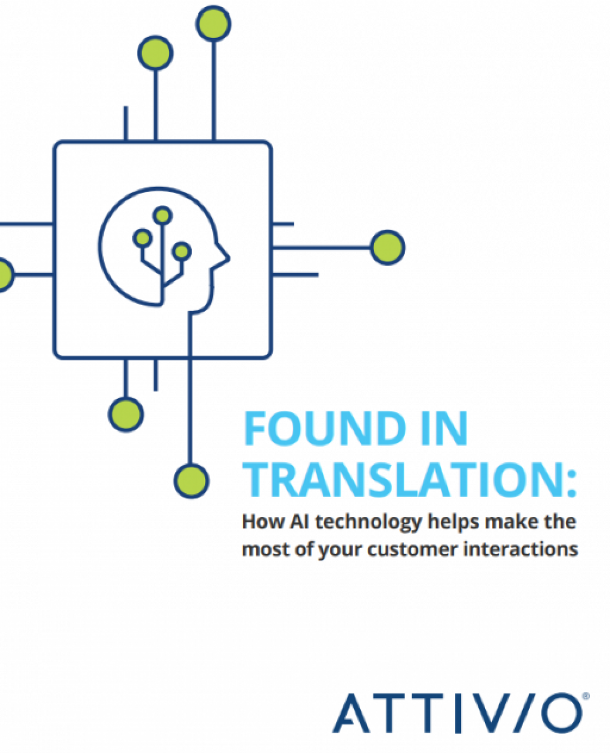 Found In Translation: How AI Technology Helps Make the Most of Your Customer Interactions